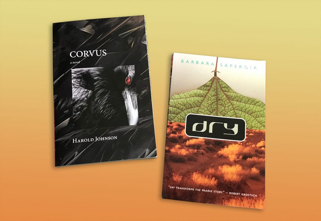 Books - Corvus, by Harlold Johnson and Dry by Barbara Saper